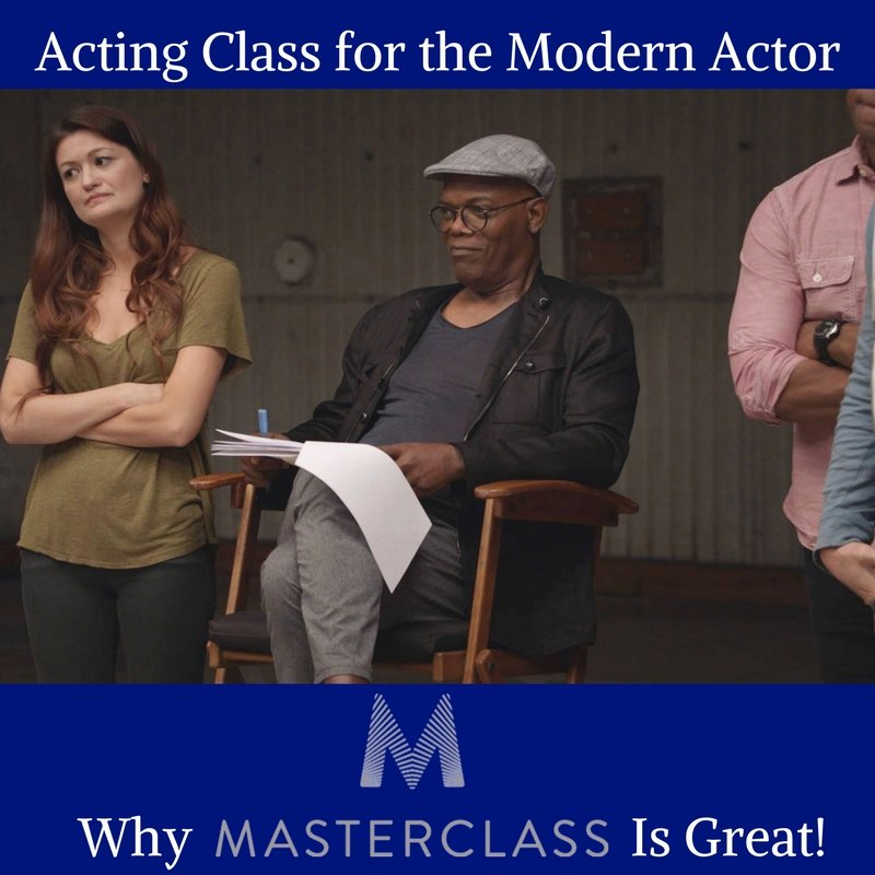 Acting Class for the Modern Actor or Why Masterclass.com is Great