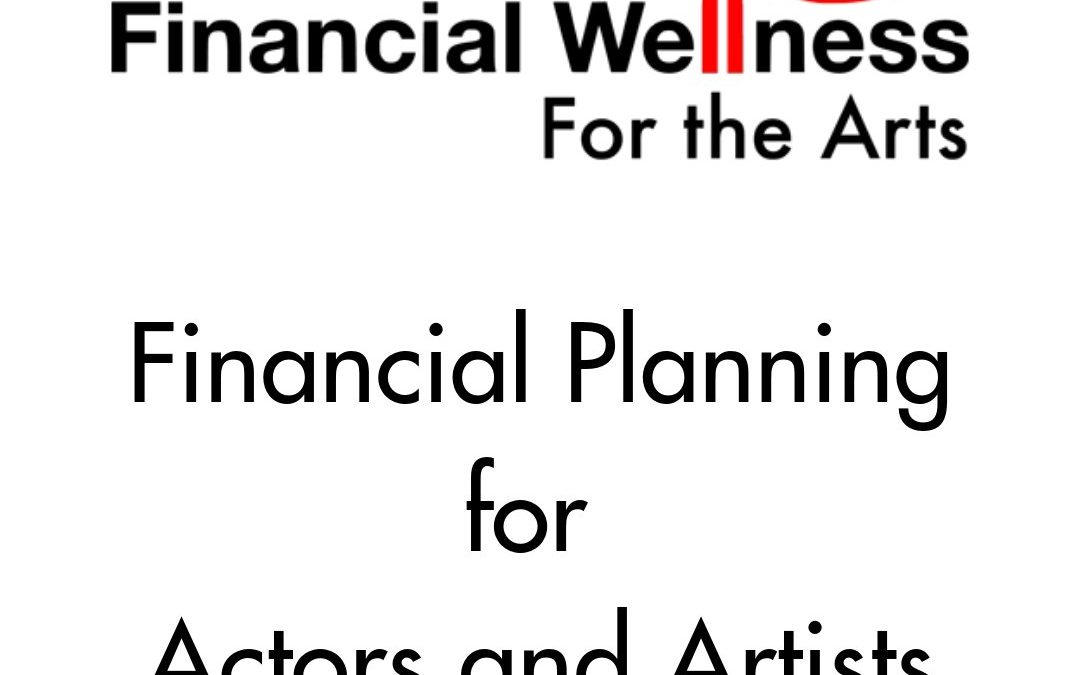 ActorCEO 108: Financial Planning for Actors and Artists