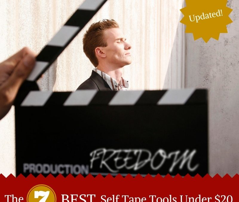 The 7 best acting self tape tools under $20!