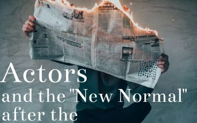 Actors and the New Normal after the Coronavirus