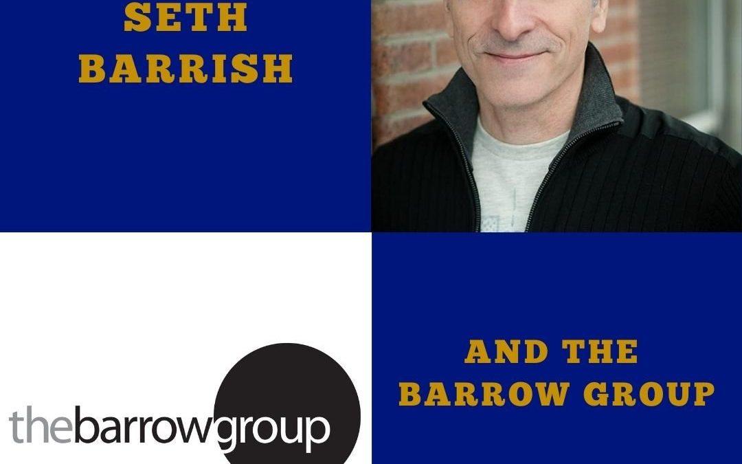 137 Seth Barrish and The Barrow Group