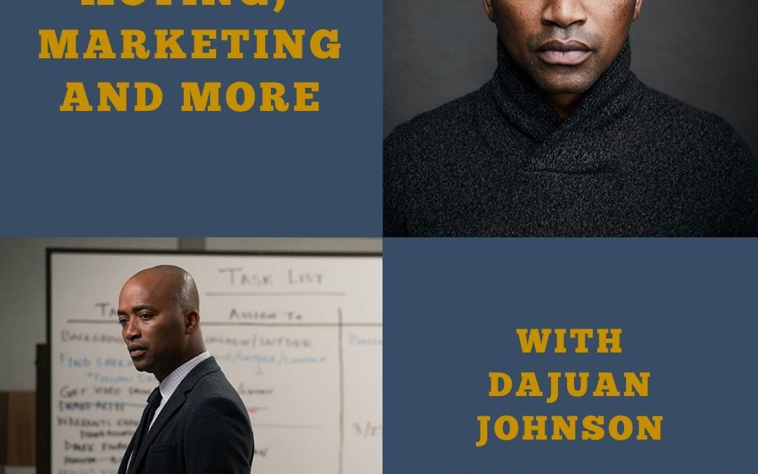 DaJuan Johnson on Acting, Mindset, Marketing and More