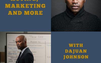 DaJuan Johnson on Acting, Mindset, Marketing and More