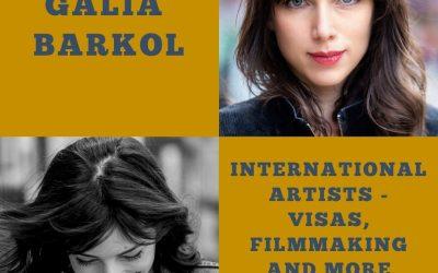 International Artist Visa with Actor and Filmmaker Galia Barkol