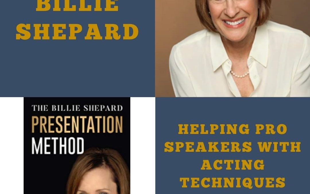 Billie Shepard Helps Business Speakers Become Powerful Presenters with Acting Techniques