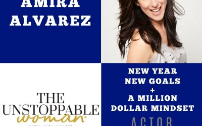 New Year, New Goals and a Million Dollar Mindset with Amira Alvarez