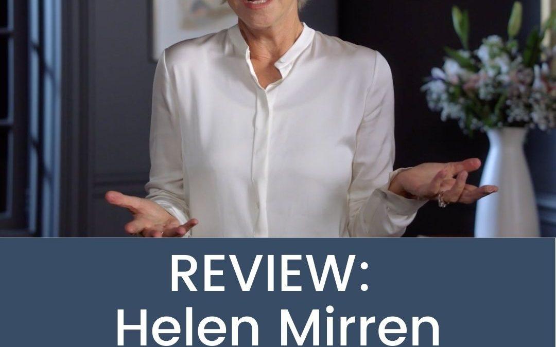 Helen Mirren Masterclass Review