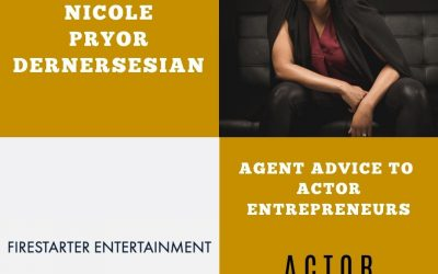 Agent Advice with Nicole Dernersesian of Firestarter Entertainment