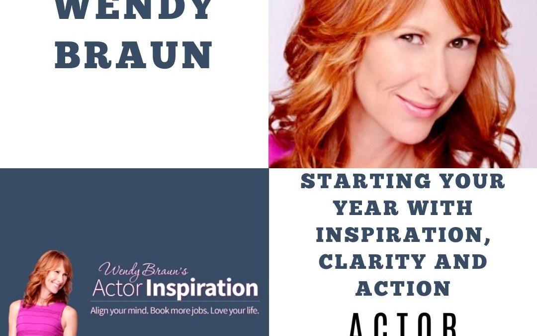 Wendy Braun on Actor Inspiration