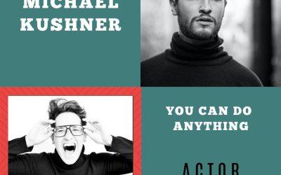 Dear Multi-hyphenate with Michael Kushner