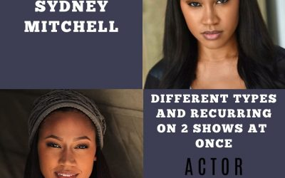 Sydney Mitchell on Changing Types and Working Two Series Regulars at the Same Time
