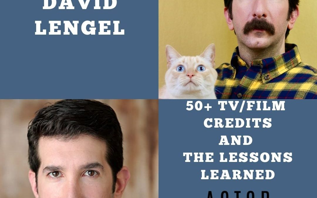 David Lengel on the Lessons Learned after 50+ Credits