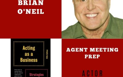 Agent Meeting Prep for Actors with Brian O Neil