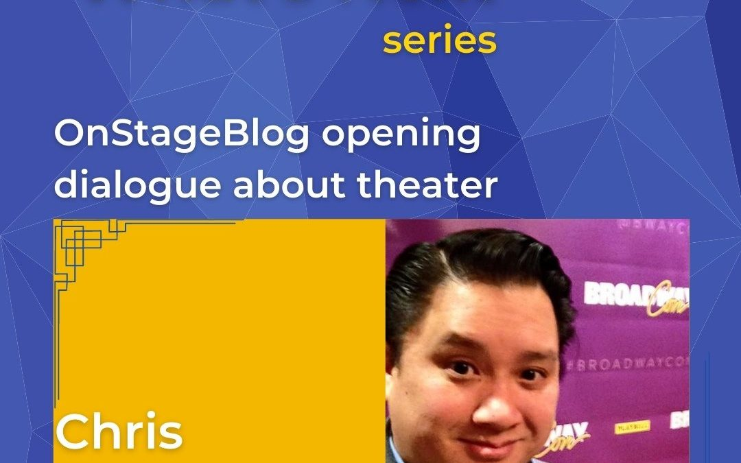 What's Next series – OnStageBlog and founder Chris Peterson are Leading Many Important Conversations in the Theater Community
