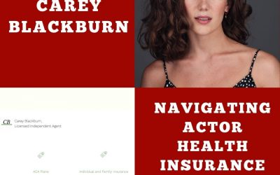 Actor Health Insurance with Carey Blackburn