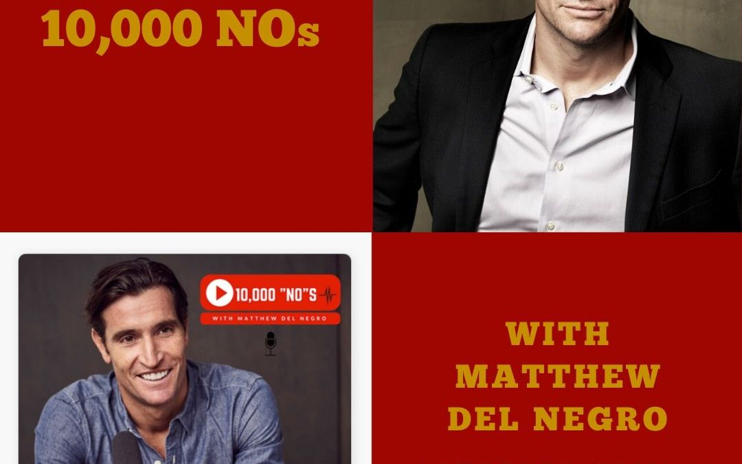 ActorCEO 135 10000 Nos with Matthew Del Negro