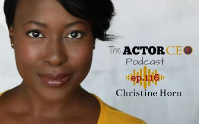 ActorCEO 116 Stop Playing Small with Christine Horn