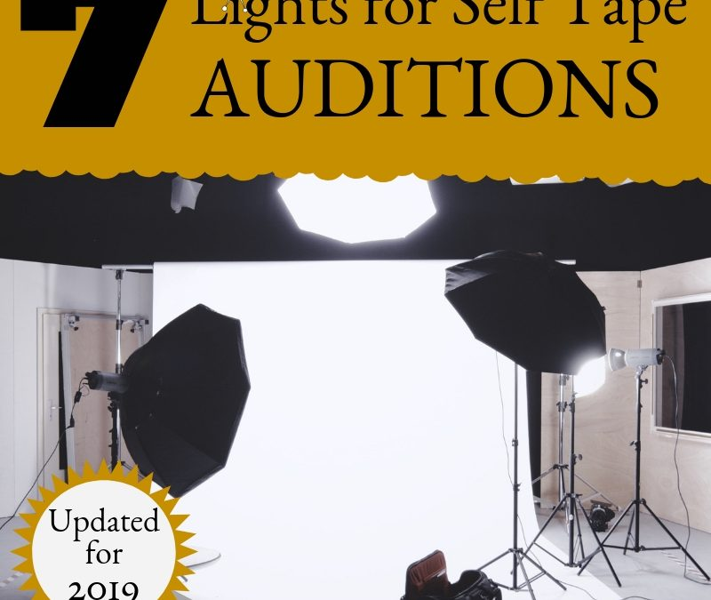 7 Lights for Self Tape Auditions
