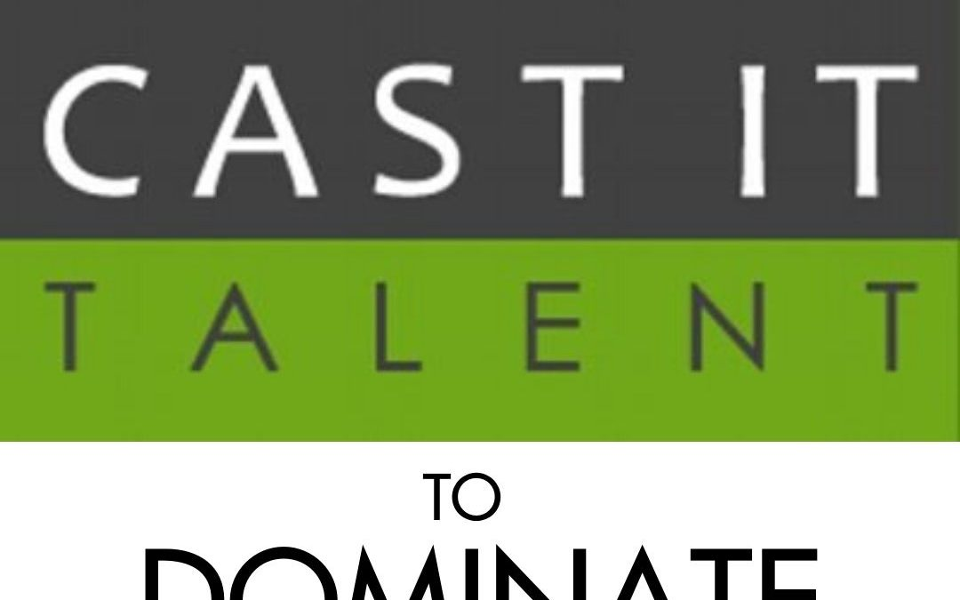 Use Cast It Talent to Dominate Your 2020 Acting Career